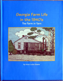 Georgia farm life in the 40s Book
